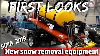 FIRST LOOKS! at the NEWEST Equipment in Snow and Ice Control from the SIMA show 2019