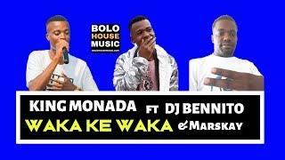 King Monada - Waka Ke Waka ft DJ Bennito [ Promo Video 2019]