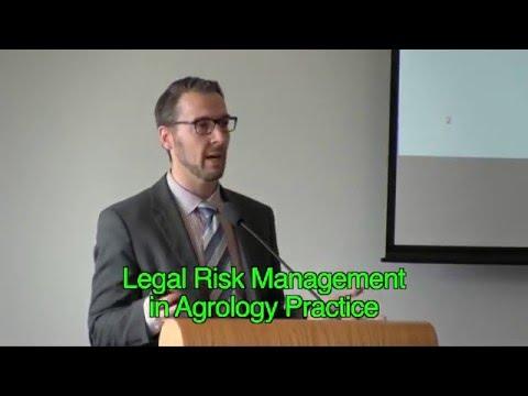 Greg Sim - Legal Risk Management in Agrology Practice Part 1