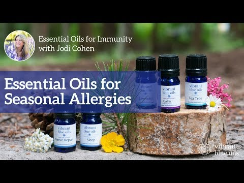 Essential Oils for Seasonal Allergies – Vibrant Blue Oils, Jodi Cohen