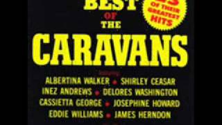 The Caravans-Let The Church Roll On