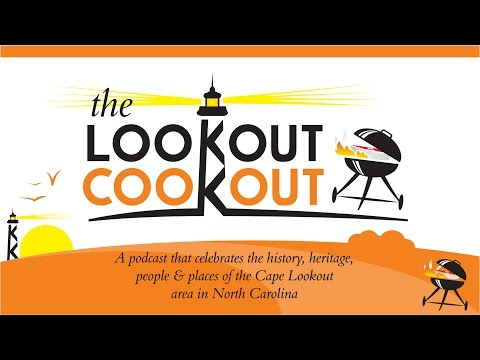 The Lookout Cookout :: Episode 2 :: Capt. Mark, Part 2