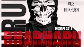 KURUP - Aakrosh - Bhaabharu |Mixtape|