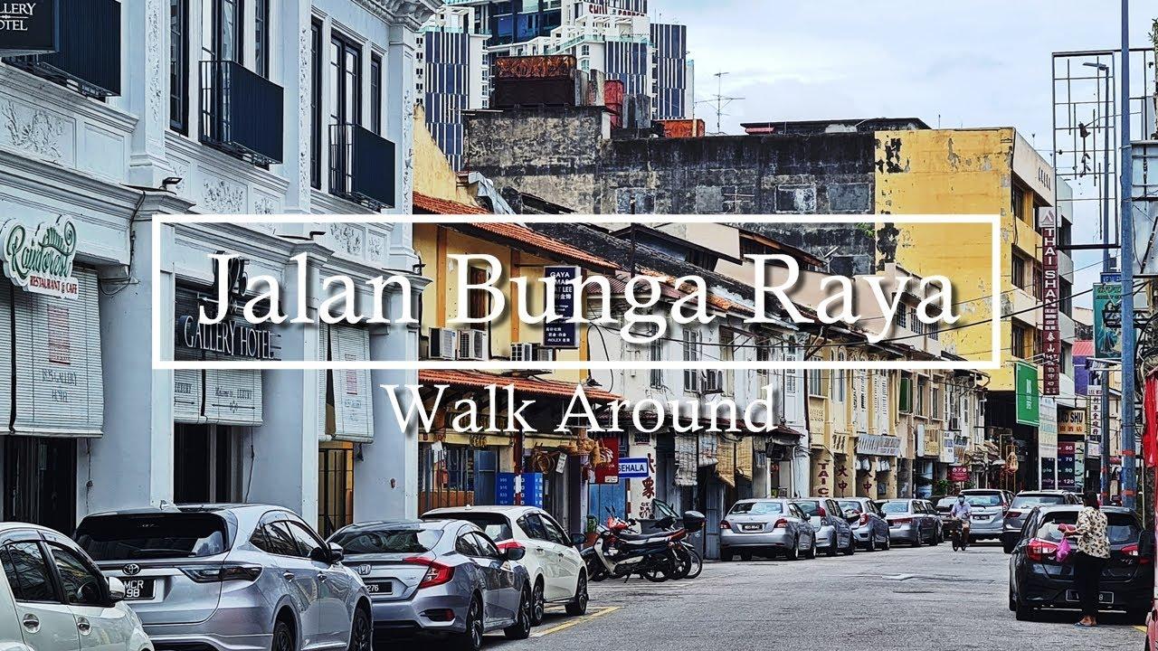 Walk around once busiest street in Malacca - Jalan Bunga Raya