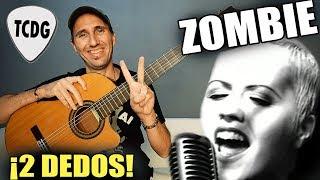 Canción Fácil en Guitarra Acústica con solo DOS DEDOS! (y 4 acordes): ZOMBIE