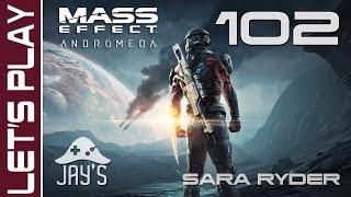 [FR] Mass Effect Andromeda : Le réveil - Let's Play Sara Ryder - Episode 102