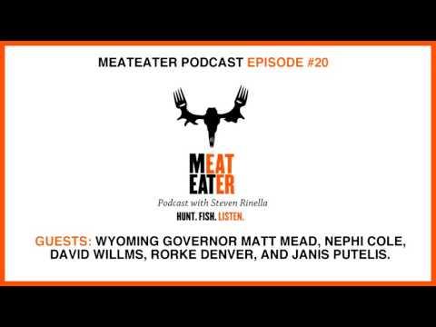 Episode 020: Governor Matt Mead, Nephi Cole, David Willms, Rorke Denver, Janis Putelis
