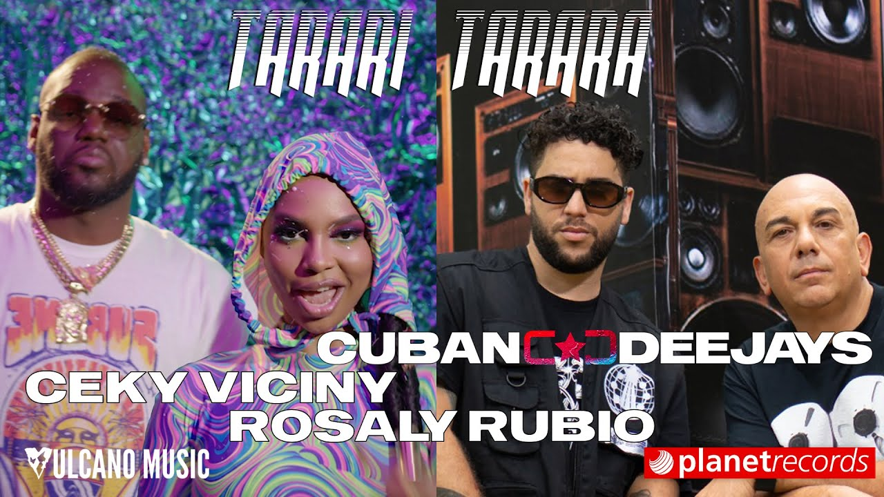CUBAN DEEJAYS ❌ CEKY VICINY ❌ ROSALY RUBIO - Tarari Tarara (Video Oficial by Freddy Loons ❌ Creador)
