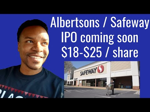 Albertsons Companies Inc / Safeway Ipo Coming $17-$25/share