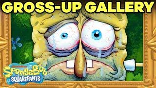 SpongeBob Gallery of Gross-Ups