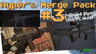 Hyper's Merge Pack #3 Fallout 4 Xbox One/PC Mods