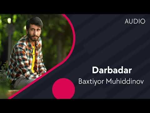 Baxtiyor Muhiddinov - Darbadar