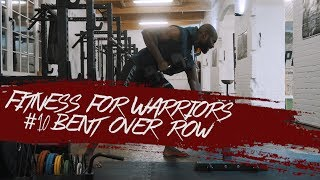 Aristo Luis - Fitness for Warriors #10 Bent over Row
