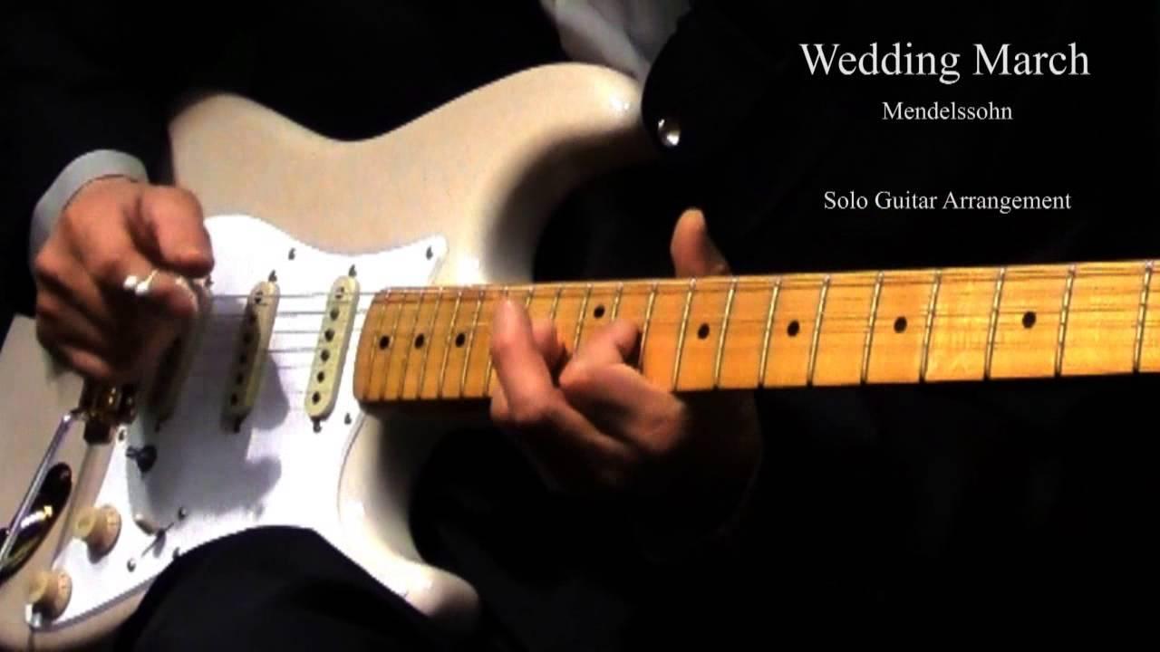 Wedding March Mendelssohn Solo Guitar Arrangement