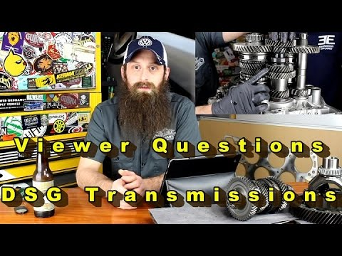 Viewer Questions on DSG Transmissions, Podcast Episode 30