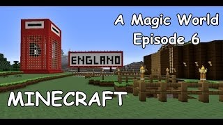 Minecraft: A Magic World (6) - The Red Telephone Box