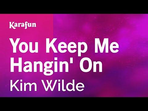 Karaoke You Keep Me Hangin' On - Kim Wilde *
