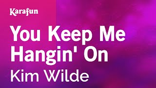 Karaoke You Keep Me Hangin