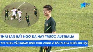 U18 Thái Lan chơi hay trước U18 Australia tuy nhiên vẫn ngậm ngùi nhận thất bại | NEXT SPORTS