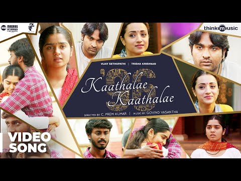 96 | Kaathalae Kaathalae Video Song | Vijay Sethupathi, Tris