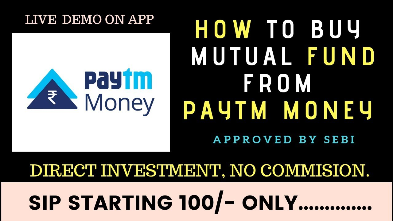 How to Invest Mutual Funds in Paytm Money App || How to Buy Mutual Fund in  Paytm Money App | HINDI