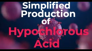 Simplified Production Of Hypochlorous Acid Make Your Own Disinfectant At Home MP3