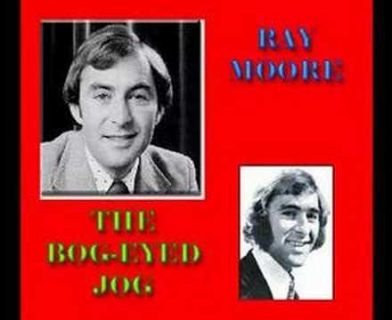 Ray Moore - The Bog Eyed Jog