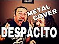 DESPACITO  Metal Cover