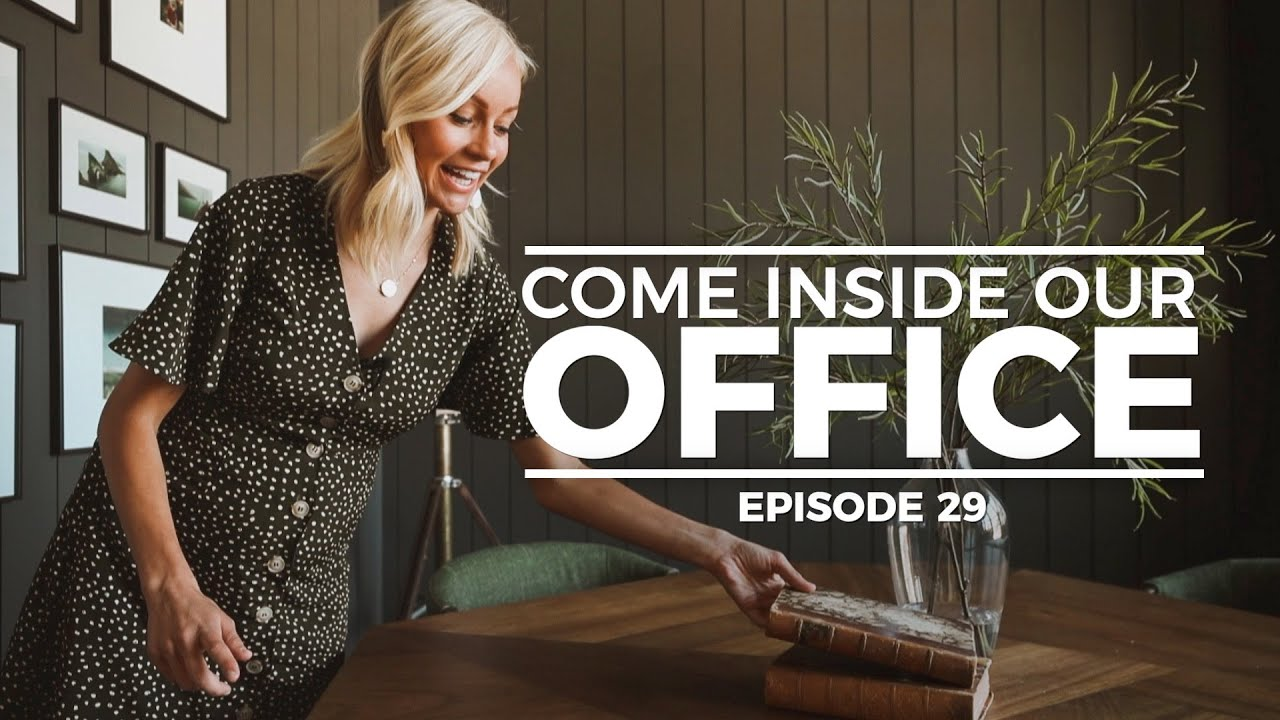 OUR OFFICE: Making a House a Home - Episode 29