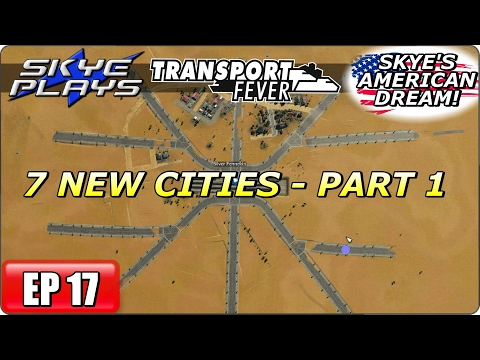 Transport Fever AMERICAN DREAM Part 17 ►7 NEW CITIES - PART 1◀ (1925) Let's Play / Gameplay