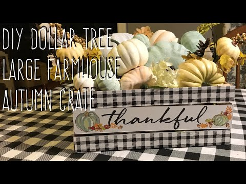 DIY Dollar Tree Large Farmhouse Autumn Crate $6 or less!!!