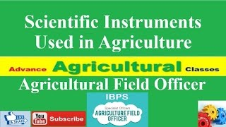 Scientific Instruments Used in Agriculture (Hindi/English) Agricultural Field Officer IBPS