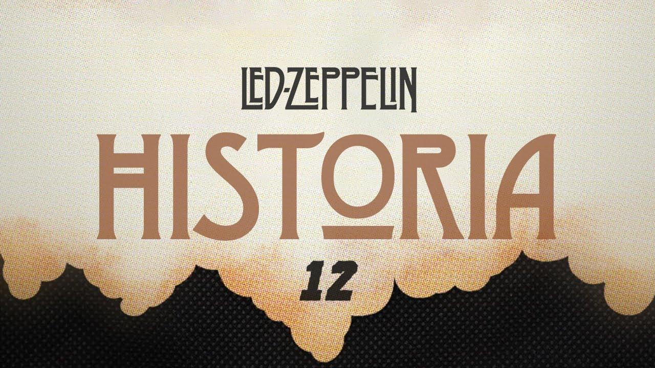 Historia de Led Zeppelin Episodio 12 (Español)