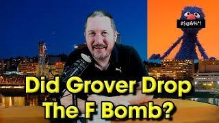 Did Grover Drops The F Bomb? Yanny Vs. Laurel Again... #grover #fbomb #mondegreen