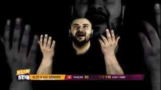 KLIP STAR - Salih KÜCÜK & GEEFLOW & TLH // KABUL ET // 2013