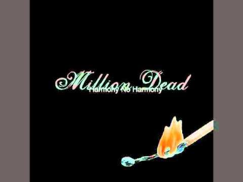 Million Dead -