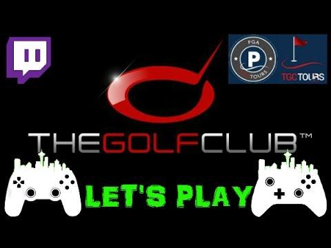 FULL STREAM - 8/10/2016 - RCG Let's Play - The Golf Club TGCTours Season 2 week 44