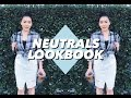 NEUTRALS LOOKBOOK | soothingsista