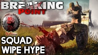 Arma 3 DayZ Breaking Point | Squad Wipe Hype | #12