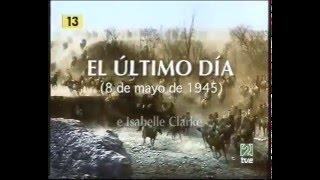 EL ULTIMO DIA 8 MAYO 1945
