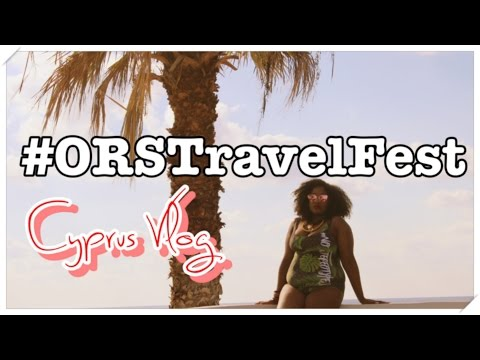 CYPRUS VLOG | BLACK GIRL MAGIC #ORSTravelFest | UKAFROLISTA