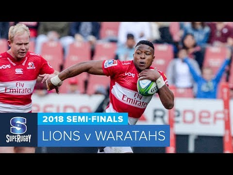 HIGHLIGHTS: 2018 Super Rugby Semi-Finals: Lions v Waratahs