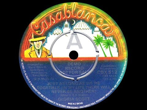 Gloria Scott ~ Just As Long As We're Together 1974 Disco Purrfection Version
