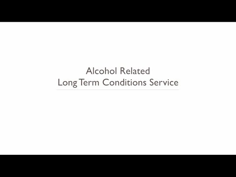 Alcohol Related Long Term Conditions Service