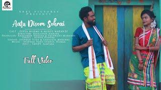 AATU DISOM SOHRAI (FULL VIDEO) || LATEST SANTHALI VIDEO SONG || MUKUL & DIVYA || STEPHAN & SANYUKTA