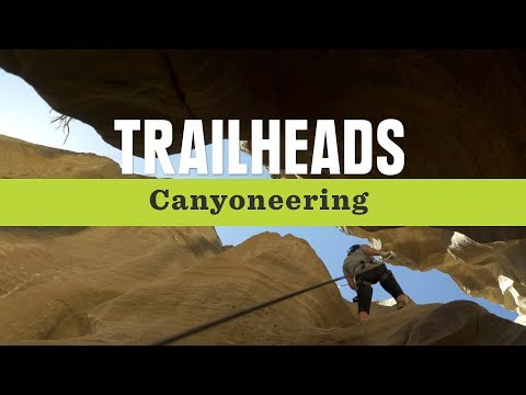 REI Trailheads S2 EP6: What Is Canyoneering?