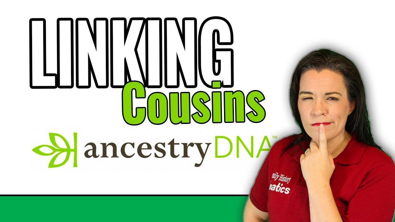Easily Link Ancestry DNA Matches to Your Tree With New Genetic Genealogy Tool