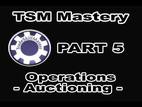 TradeSkillMaster Auto Pricing, Auctioning Operations, Undercutting - TSM Mastery - Part 5