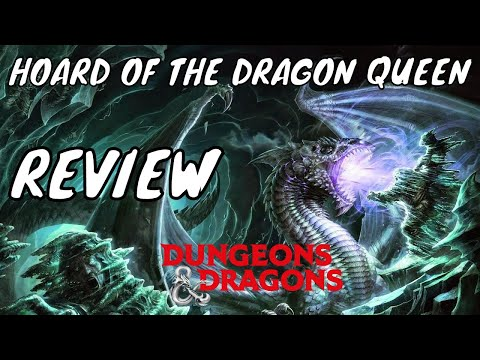Hoard of the Dragon Queen Review (D&D 5e Spoilers)