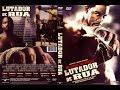Lutador De Rua Filme Completo Filmes Completos . Criar Uma Intro -alex Rocha Filmes Em Lançamento